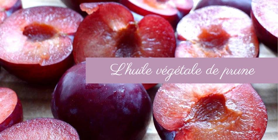 L'huile végétale de prune d'Ente, ingrédient star de notre soin L'Optimiste