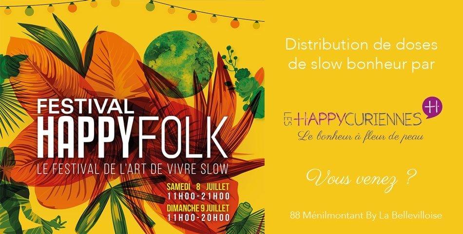 Le Festival Happy Folk 2017, le festival de l'art de vivre slow avec Les Happycuriennes et leur slow bonheur