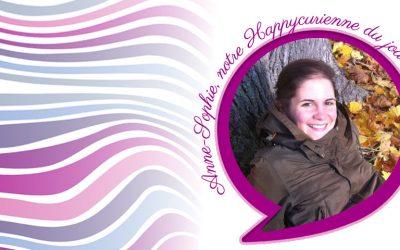 Notre Happycurienne ANNE-SOPHIE se confie à nous !