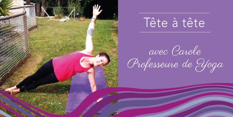 Portrait de Carole, professeure de yoga et adepte de l'happycurisme