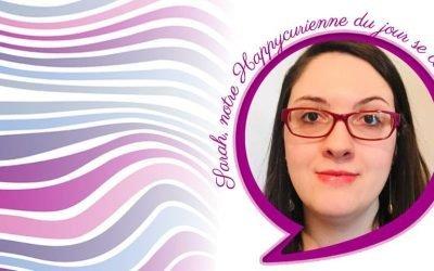Rencontrez Sarah, nouvelle adepte du bio et nos happy soins holistiques