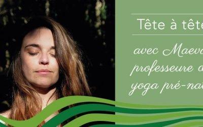 Maeva, adepte d'une écologie holistique et professeur de yoga pré-natal à Paris