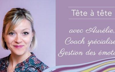 Rencontrez Aurélie, sophrologue spécialisée dans la gestion des émotions