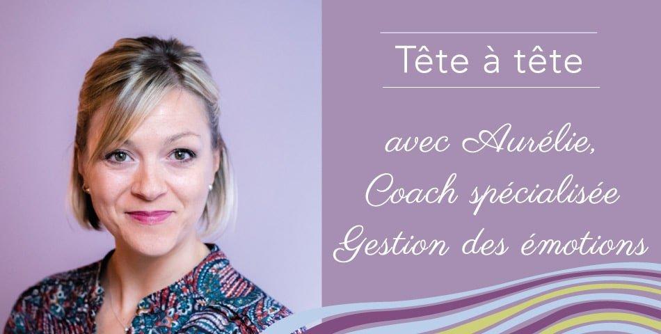 Aurélie, sophrologue spécialisée en gestion des émotions