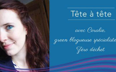 Coralie, green blogueuse et youtubeuse, adepte du zéro déchet
